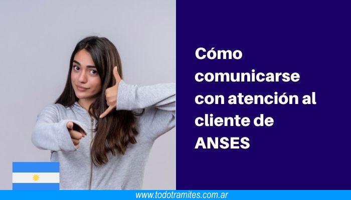 Cuál es el teléfono de atención de ANSES