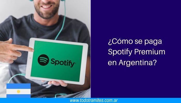 Cómo se paga Spotify Premium en Argentina