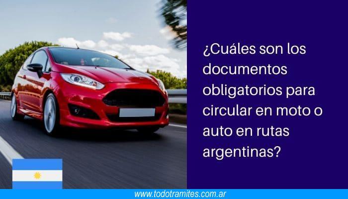 Cuáles son los documentos obligatorios para circular en moto o auto en rutas argentinas