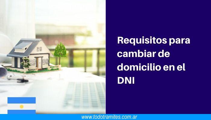 Requisitos para cambiar de domicilio en el DNI