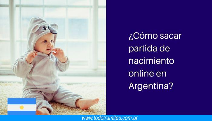 Cómo sacar partida de nacimiento online en Argentina
