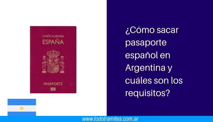 Cómo sacar pasaporte español en Argentina y cuáles son los requisitos