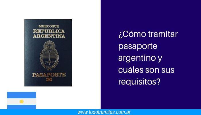 Cómo tramitar pasaporte argentino y cuáles son sus requisitos