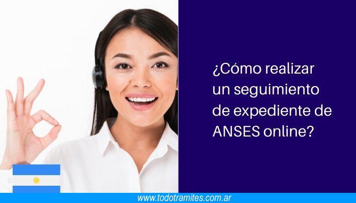 Cómo realizar un seguimiento de expediente de ANSES online
