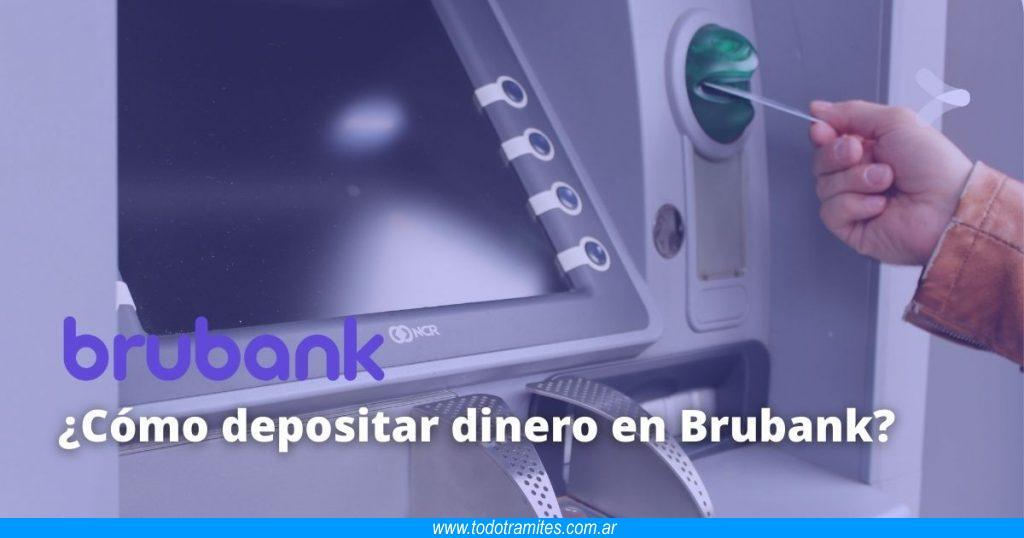 Cómo depositar dinero en Brubank