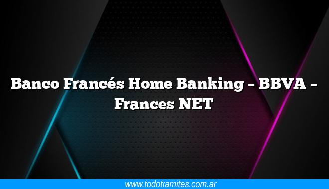 Banco Francés Home Banking  –  BBVA  –  Frances NET