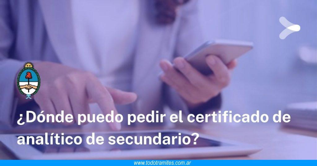 Dónde pedir certificado de analítico de secundario en Argentina