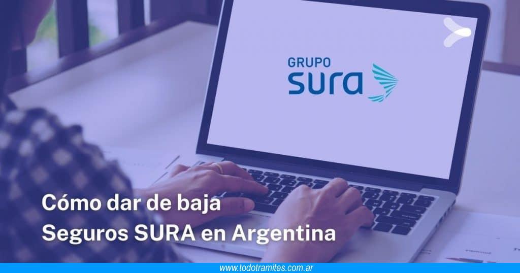 Cómo dar de baja Seguros SURA en Argentina