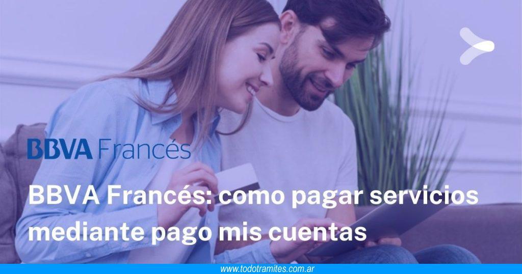 Pagar servicios mediante Pago Mis Cuentas en Banco Francés