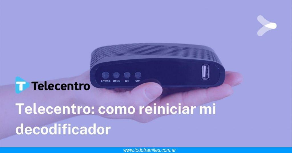 Cómo reiniciar el decodificador de Telecentro