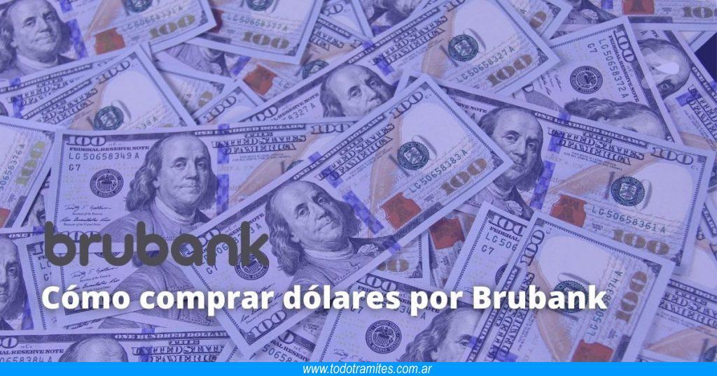 Cómo comprar dólares por Brubank