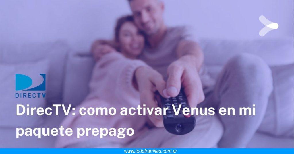 Cómo activar canal Venus en DirecTV Prepago