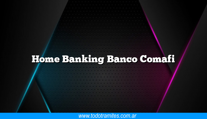 Home Banking Banco Comafi