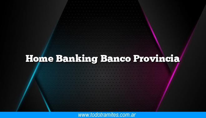 Home Banking Banco Provincia