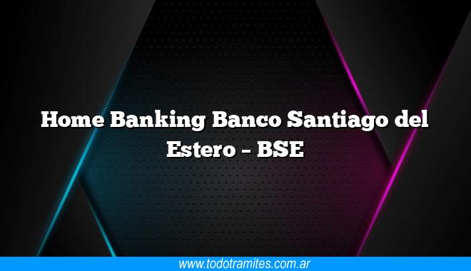 Home Banking Banco Santiago del Estero –  BSE