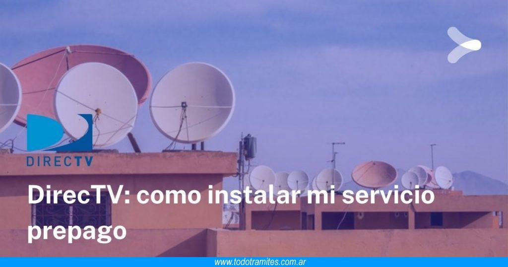 Cómo instalar DirecTV Prepago en Argentina