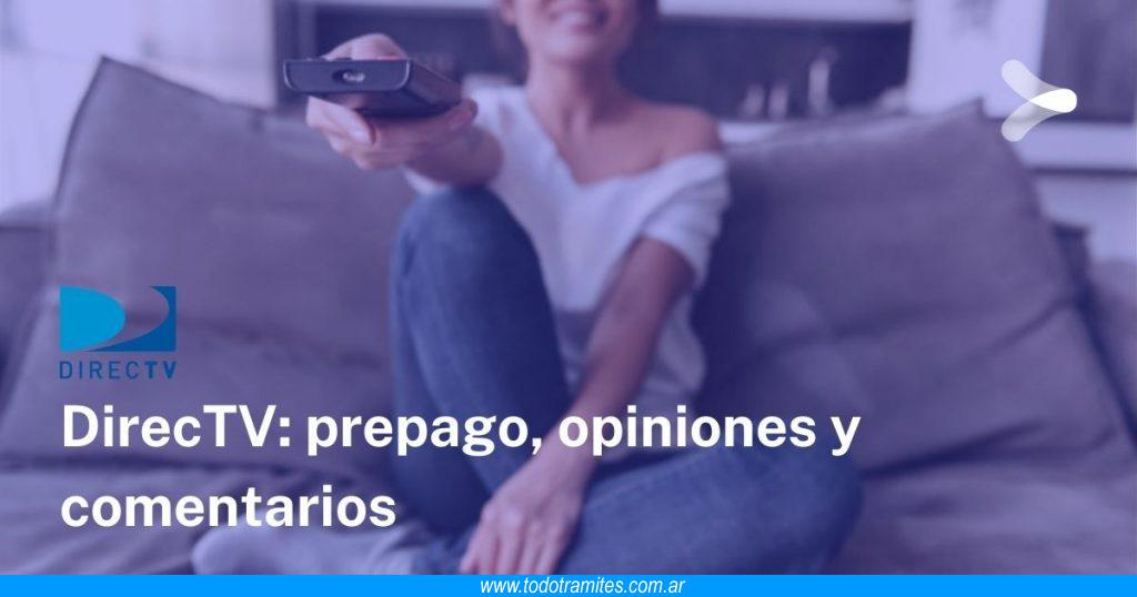 DirecTV Prepago -  Opiniones y comentarios
