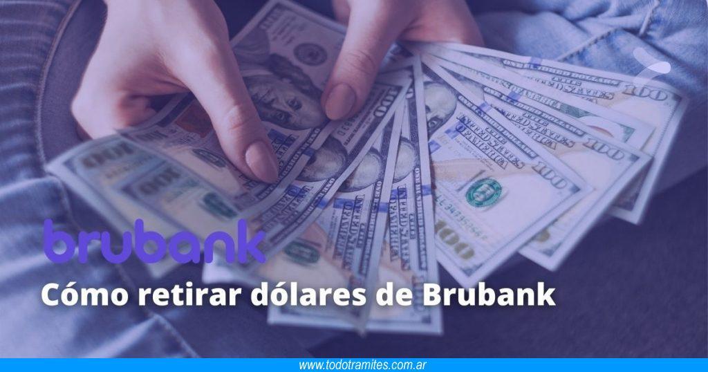 Cómo retirar dólares de Brubank