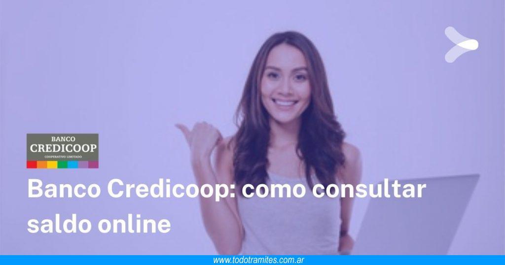 Cómo consultar saldo online en Banco Credicoop