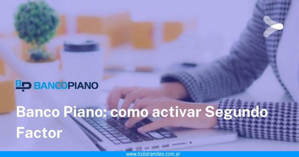 Cómo activar Segundo Factor de Banco Piano
