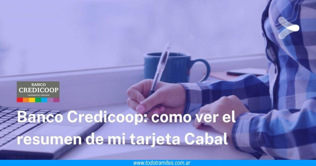Cómo ver resumen de mi tarjeta Cabal del Banco Credicoop