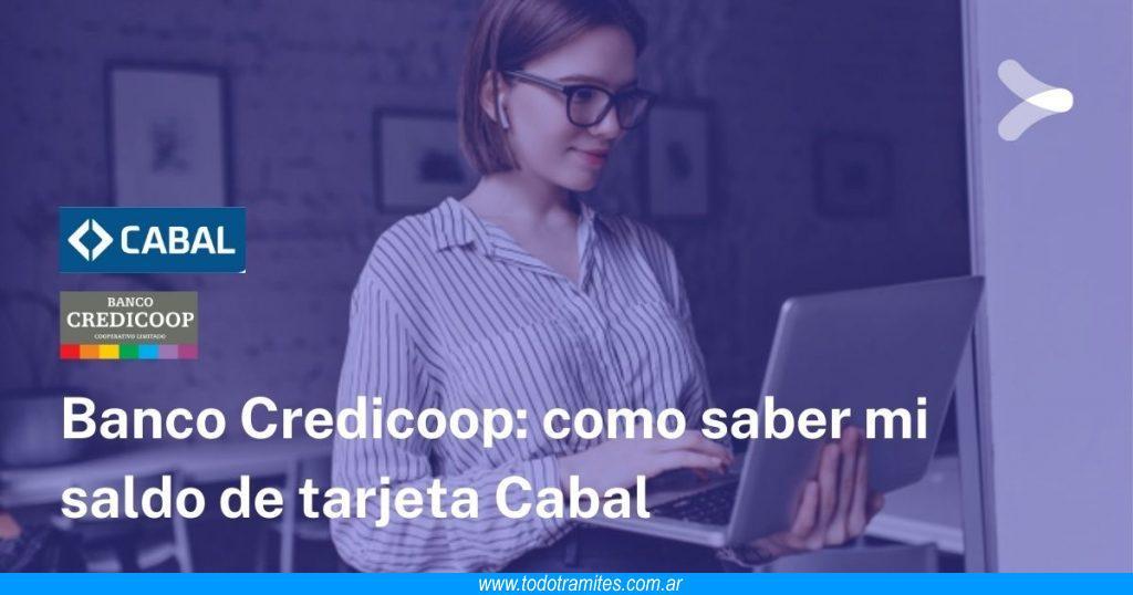 Cómo saber el saldo de Tarjeta Cabal