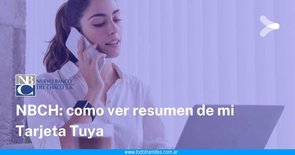 Cómo ver resumen de Tarjeta Tuya NBCH