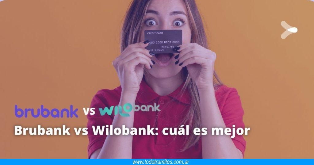Brubank vs Wilobank -  cuál es mejor