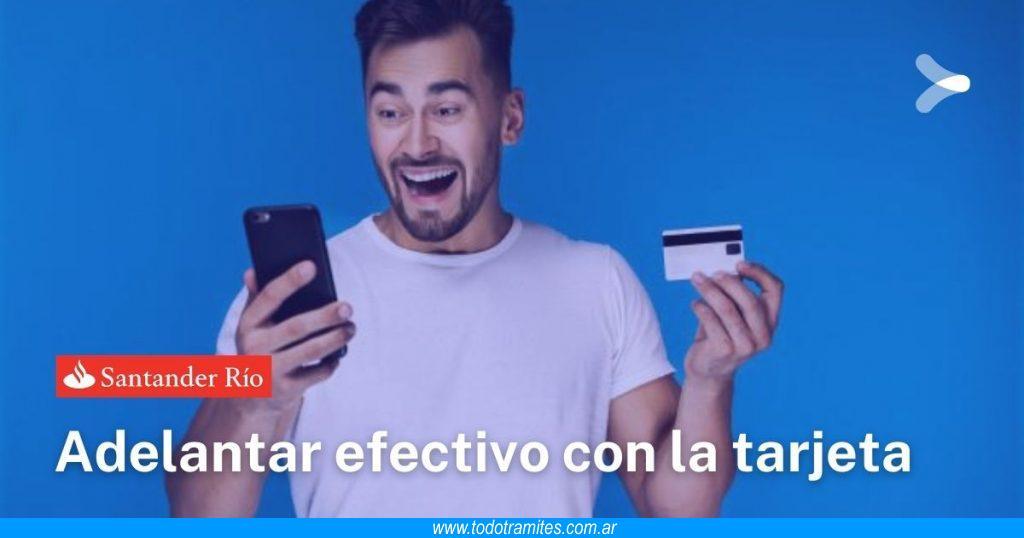 Cómo sacar un adelanto de efectivo con mi tarjeta de crédito Santander Río