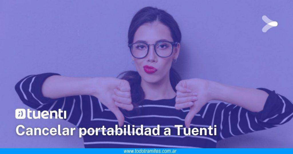 Cómo cancelar mi portabilidad a Tuenti