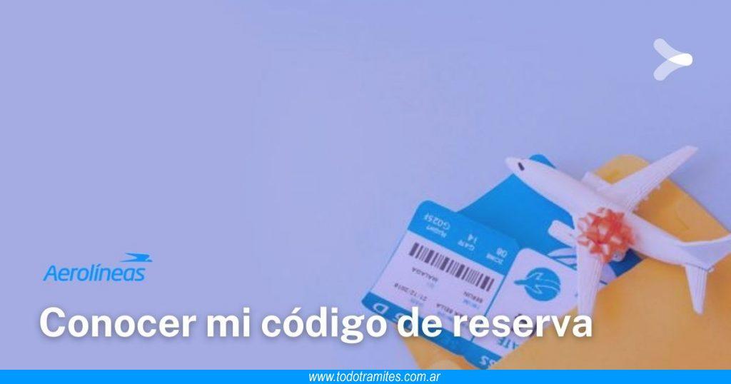 Cómo saber mi código de reserva en Aerolíneas Argentinas