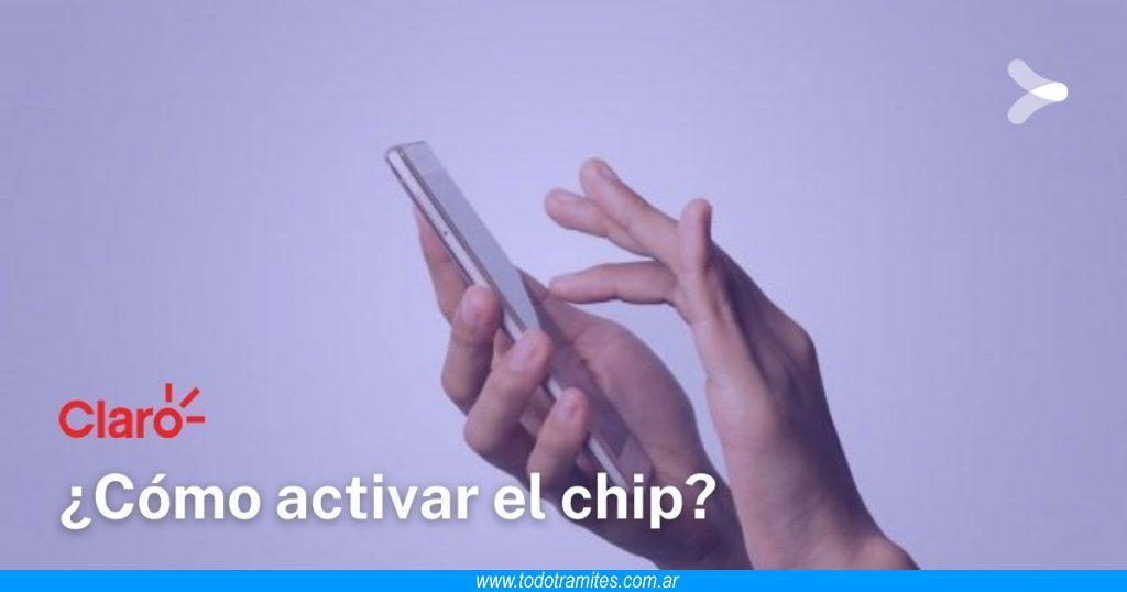 Cómo activar un chip Claro en Argentina