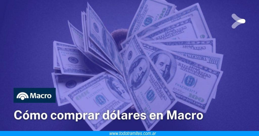 Cómo comprar dólares en Banco Macro