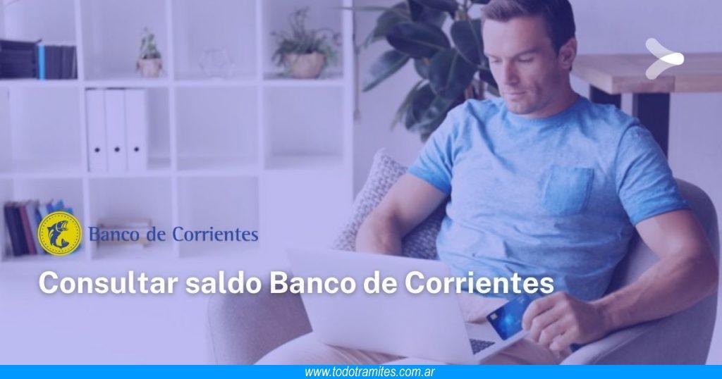 Cómo consultar saldo en el Banco de Corrientes