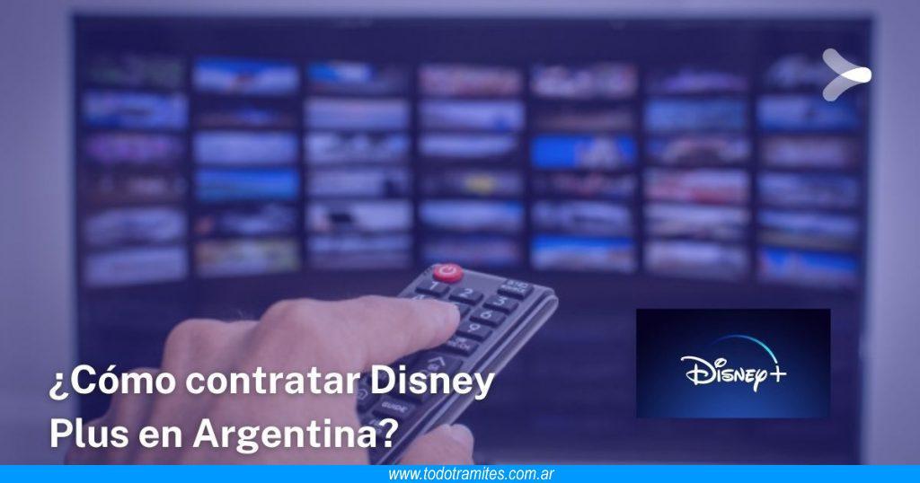 Cómo contratar Disney Plus en Argentina Precios, dispositivos, catálogo y más