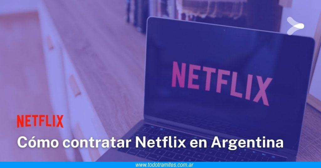 Cómo contratar Netflix en Argentina