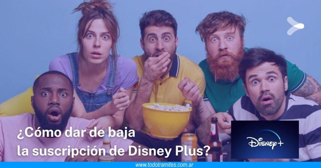 Cómo dar de baja la suscripción de Disney Plus