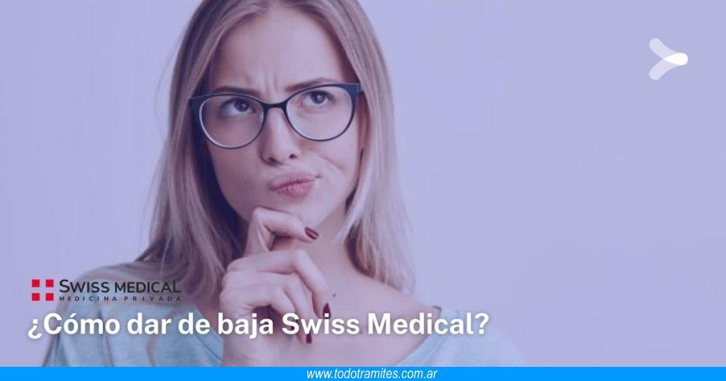 Cómo dar de baja Swiss Medical