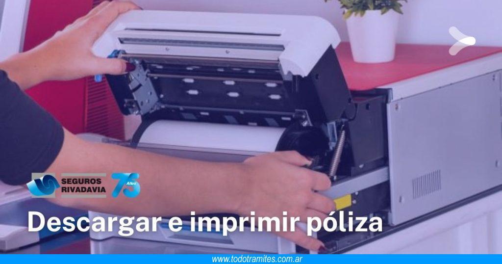 Cómo descargar e imprimir póliza de seguros Rivadavia