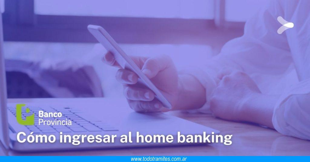 Cómo hacer home banking en Banco Provincia