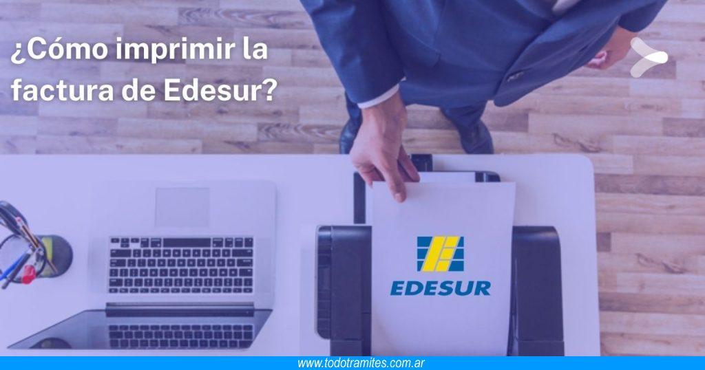 Cómo imprimir la factura de Edesur