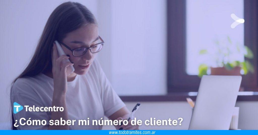 Cómo saber mi número de cliente de Telecentro