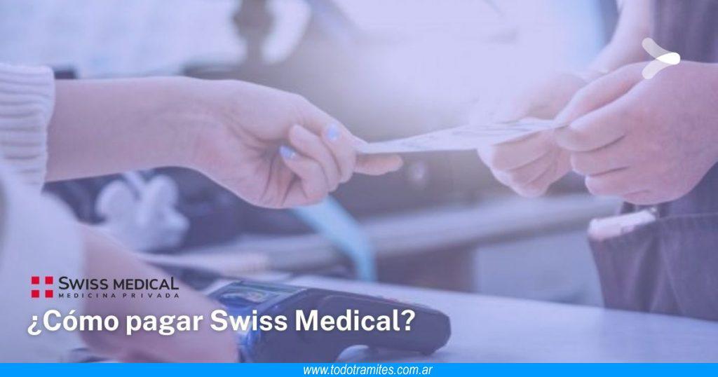 Cómo pagar Swiss Medical