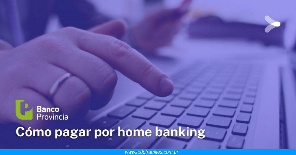 Cómo pagar por Home Banking del Banco Provincia