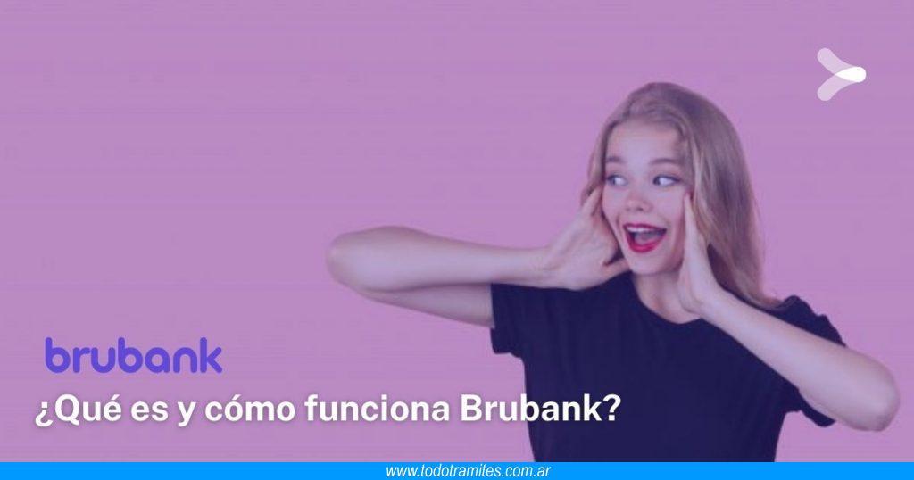 Qué es y cómo funciona Brubank