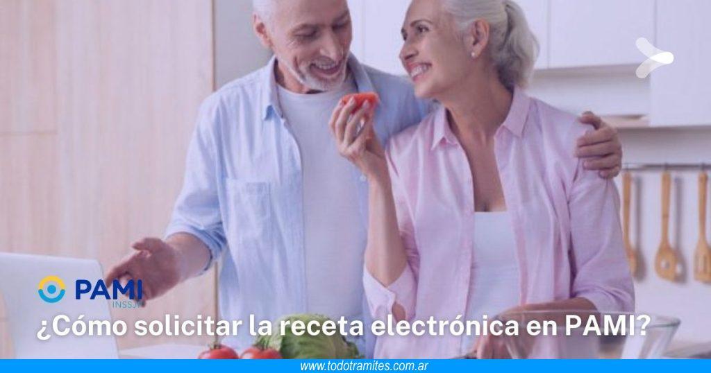 Cómo pedir la receta electrónica de PAMI
