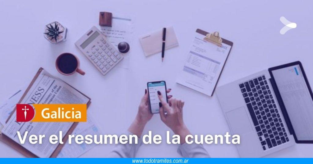 Cómo ver el resumen de mi cuenta en Banco Galicia