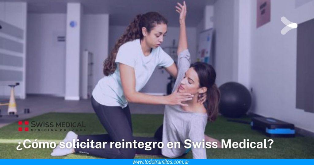 Cómo solicitar un reintegro en Swiss Medical