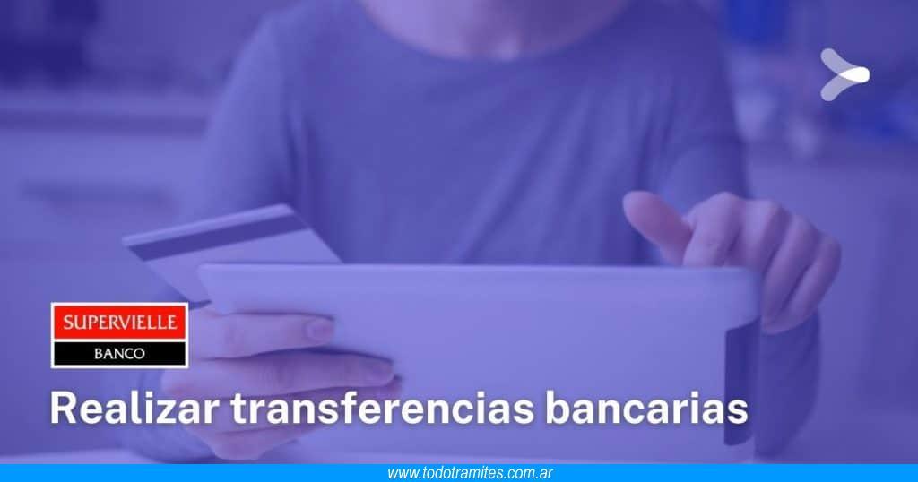 Supervielle -  Cómo hacer una transferencia bancaria por home banking