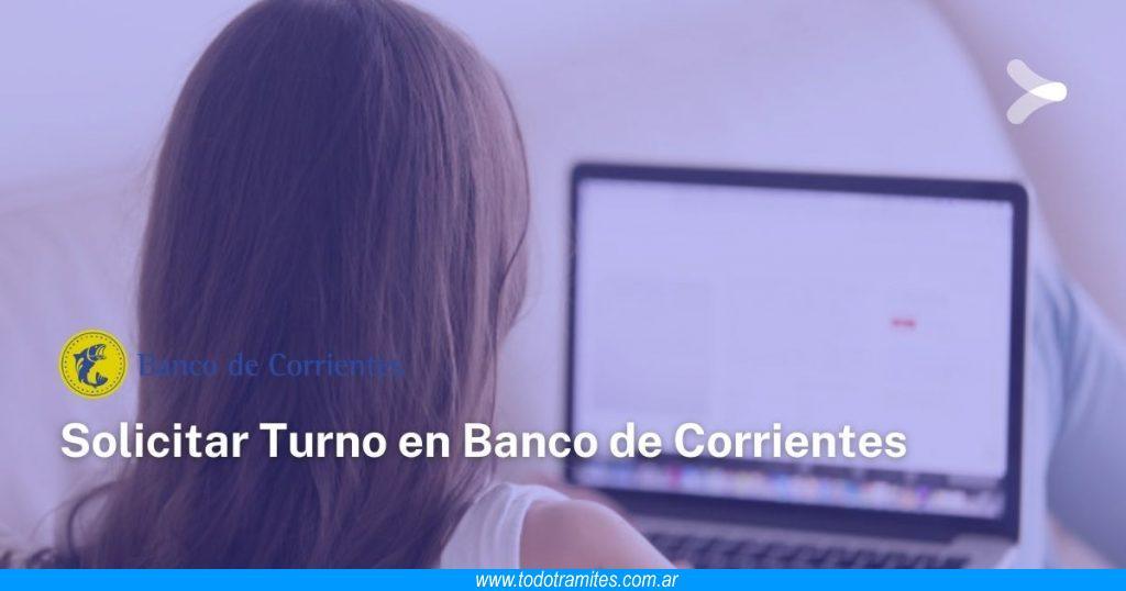 Cómo sacar turno en el Banco de Corrientes